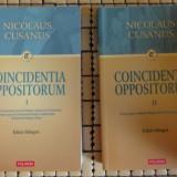 Carti bisericesti - Nicolaus Cusanus Coincidentia Oppositorum ed. bilingva latina-romana 2volume Ed. Polirom 2008