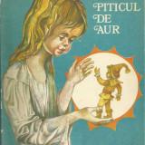 Lia Dracopol Fudulu / PITICUL DE AUR (cu ilustratii color de Gh.Cernaeanu) - Carte de povesti