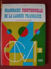Curs limbi straine - GRAMMAIRE FONCTIONNELLE DE LA LANGUE FRANCAISE