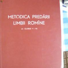Carte Psihologie - METODICA PREDARII LIMBII ROMANE LA CLASELE V - VII