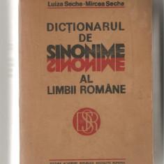 (C623) DICTIONARUL DE SINONIME AL LIMBII ROMANE DE LUIZA SECHE, MIRCEA SECHE - Dictionar sinonime