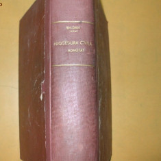 Em. Dan Codul de procedura civila adnotat Editia I 1910 - Carte Drept civil