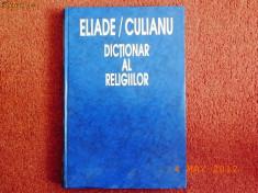 Carti Crestinism - Dictionar al religiilor - Mircea Eliade, Ioan P.Culianu