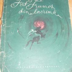 Carte de povesti - Mihail Eminescu, Fat Frumos din lacrima, FORMAT MEDIU, cu ILUSTRATII, 1958