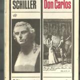 Friedrich Schiller - HOTII * DON CARLOS, piese de teatru - Carte traditii populare