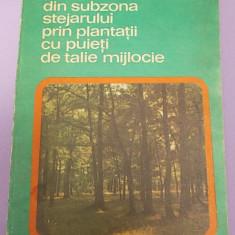Carti Agronomie - SILVICULTURA/REFACEREA ARBORETELOR DIN SUBZONA STEJARULUI PRIN PLANTATII CU PUIETI DE TALIE MIJLOCIE/OCTAV RUSU/1986