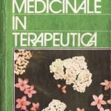 PLANTELE MEDICINALE IN TERAPEUTICA de STEFAN MOCANU si DUMITRU RADUCANU - Carte tratamente naturiste