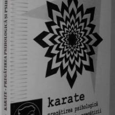 Hari Popovici - Karate _ Pregatirea psihologica si psihologia pregatirii - Carte Hobby Sport