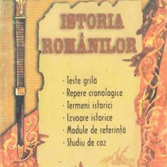 Ionescu, V. - ISTORIA ROMANILOR - EXAMEN DE CAPACITATE. TESTE GRILA. REPERE CRONOLOGICE - Carte Teste Nationale Altele