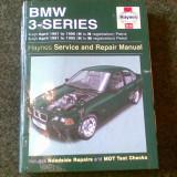 Carti auto - Manual service Haynes BMW seria 3 1991 -1996