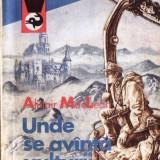 Carte de aventura - UNDE SE AVANTA VULTURII de ALISTAIR MACLEAN