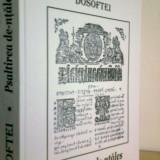 Psaltirea de-ntales - DOSOFTEI -Text stabilit si studiu... de M. COBZARU (2007)