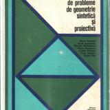 CULEGERE DE PROBLEME DE GEOMETRIE SINTETICA SI PROIECTIVA - Culegere Matematica