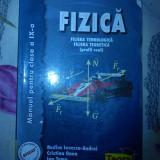 Carte Fizica - Fizica manual pentru clasa a-IX-a filiera tehnologica Rodica Ionescu