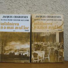 Roman - Jacques Chabannes - Intalnirea n-a mai avut loc - 2 volume