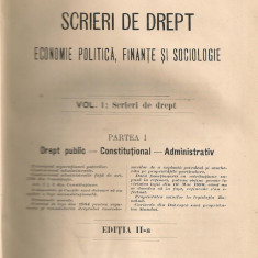 Dumitru N. Comsa - Scrieri de Drept ( partea I - Drept Public, Constitutional, Administrativ ) - 1913 - Carte Teoria dreptului