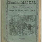 De Lazar / MAC DAL VESTITUL HAIDUC CONTRA VOINICULUI FRIDLIN - VITEGIA LUI STEFAN CONTRA URSULUI - editie cca.1900 - Carte Editie princeps