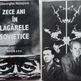Istorie - Gheorghe Netejoru, 10 ani in lagarele sovietice, insemnari pentru posteritate, 2001