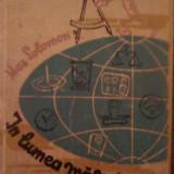 Max Solomon-in lumea masurii (despre masura-unitati,aparate de masurare-metrologie etc) (C1120)