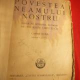 Florian Cristescu -Povestea Neamului Nostru -vol.1 - Ed. 1942, ilustratii A.Murnu - Carte educativa