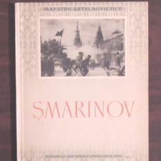 D.A. SMARINOV - MAESTRII ARTEI SOVIETICE - Album Pictura