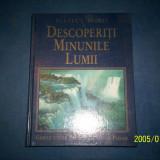 DESCOPERITI MINUNILE LUMII - READER'S DIGEST - Carte de aventura