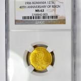 Monede Romania - Ticuzz - Romania 12 1/2 Lei 1906 - moneda de aur - NGC MS62 - Rara in acest grad!
