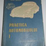 Practica automobilului, volumul I-II, 1956, 1966 de Petre Cristea, singurul campion roman de Formula 1, Monte Carlo 1936 - Carti auto