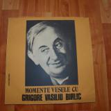 Muzica Dance electrecord - Momente vesele cu Grigore Vasiliu Birlic _ disc vinil