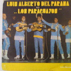 Disc vinil vinyl pick-up Electrecord LUIS ALBERTO DEL PARANA SI FORMATIA LOS PARAGUAYOS LP REISSUE EDE 094 rar vechi colectie - Muzica Latino