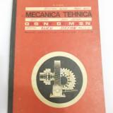 Carti Mecanica - MECANICA TEHNICA ORGANE DE MASINI - N STERE