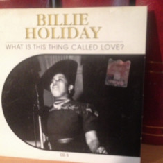 Muzica Jazz Altele, CD - BILLIE HOLIDAY - WHAT IS THIS THING CALLED LOVE (2002) cd nou/sigilat