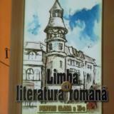 LIMBA SI LITERATURA ROMANA PENTRU CLASA A XI-A -INSTRUIRE &EVALUARE - Manual scolar