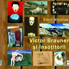 Victor Brauner si insotitorii album arta de Emil Nicolae;avangarda, suprarealism