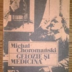 Carte - Michal Choromanski - Gelozie si medicina