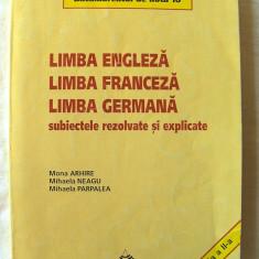 LIMBA ENGLEZA, LIMBA FRANCEZA, GERMANA - Subiectele rezolvate si explicate, 1999 - Teste Bacalaureat