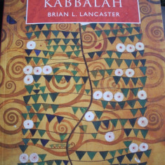 KABALA (in lb engleza) KABBALAH de Brian Lancaster - Carti de cult