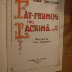 MIHAI EMINESCU -- FAT-FRUMOS DIN LACRIMA -- ilustratii: Petre Vulcanescu -- 1981 - Carte Basme