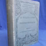 M.TULLII CICERONIS - ORATIONES SELECTAE XIX - [ IN LIMBA LATINA ] -  LIPSIAE 1907