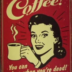 Cutie Reclama - 34.Reclama metalica vintage - Cofee !