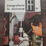 GHEORGHE MOHAN - FOTOGRAFIEREA LA MICROSCOP. COLECTIA FOTO-FILM NR 35