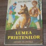ADA ORLEANU - LUMEA PRIETENILOR