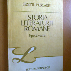 SEXTIL PUSCARIU - ISTORIA LITERATURII ROMANE (EPOCA VECHE) - Studiu literar