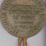 """Medalia Festivalul National """" Cantarea Romaniei"""" Specatcolul obiceiurilor de iarna 21 Decembrie 1986 - Ordin/ Decoratie"""