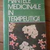 Carte tratamente naturiste - Plantele Medicinale In Terapeutica - Stefan Mocanu Dumitru Raducanu, 308594