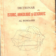 Istorie - O.G.Lecca-Dictionar istoric, arheologic si geografic al Romaniei