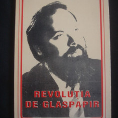 Istorie - ION I. BRATIANU - REVOLUTIA DE GLASPAPIR