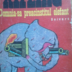 DOMNIA-SA PREACINSTITUL ELEFANT - Rudyard Kipling - Nuvela