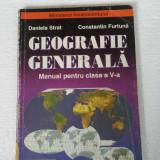 GEOGRAFIE GENERALA - MANUAL PENTRU CLASA A V-A - Manual Clasa a V-a, Clasa 5