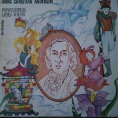 POVESTEA UNEI VIETI - Hans Christian Andersen (DISC VINIL)